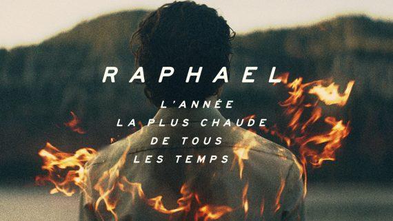 Raphael – L'année la plus chaude de tous les temps