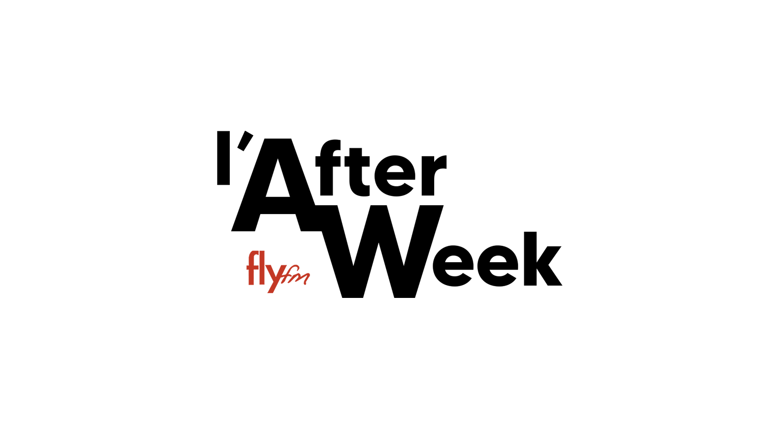 L'After Week sur FlyFM