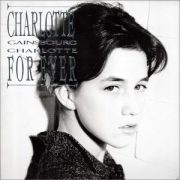 Charlotte Gainsbourg (1986) - Charlotte for ever