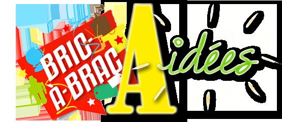 Bric a Brac à idées du 09/10/2019