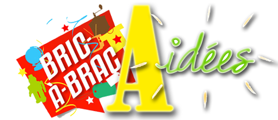 Bric à Brac à idées du 11/12/2019