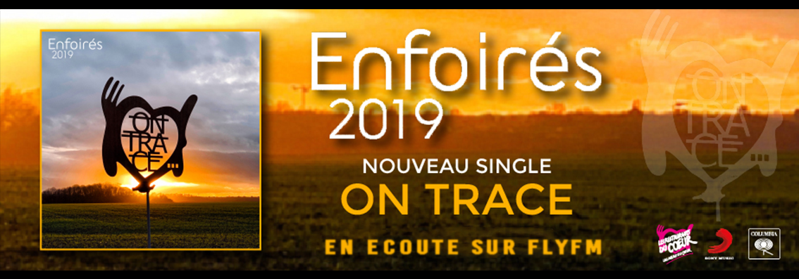 Les Enfoirés 2019 - On Trace -