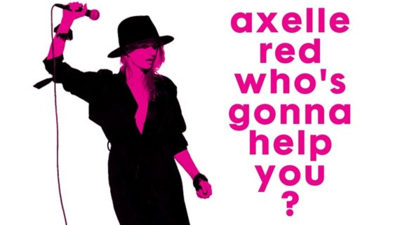 Axelle Red – Who's Gonna Help You