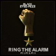 Black Eyed Peas Ring The Alarm pt.1, pt. 2, pt.3
