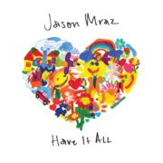 Jason Mraz Have It All