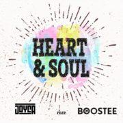 Joyca Feat. Boostee Heart & Soul