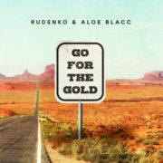 Rudenko & Aloe Blacc Go For The Gold