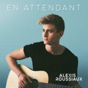 Alexis ROUSSIAUX En attendant