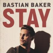 Bastian Baker Stay