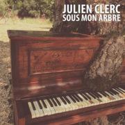 Julien Clerc Sous mon arbre