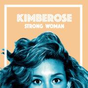 Kimberose Strong Woman