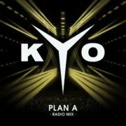 Kyo Plan A (Remix radio)