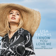Lisa Ekdahl I Know IYou Love Me feat. Ibrahim Maalouf