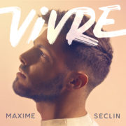 Maxime Seclin - Vivre