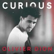 Olivier Dion Curious (Depuis qu'on se connait)