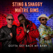 Sting, Shaggy & Ma+«tre Gims Gotta Get Back My Baby