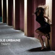 TRAFIC - Jungle Urbaine