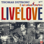 Thomas Dutronc Love - radio edit
