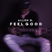 Allen B. Feel Good