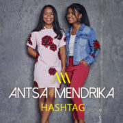 Antsa & Mendrika Hashtag