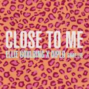 Ellie Goulding x Diplo (Feat. Swae Lee) Close to Me