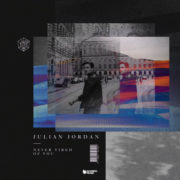 JULIAN JORDAN NEVER TIRED OF YOU