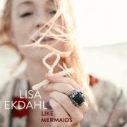 Lisa Ekdahl Like Mermaids