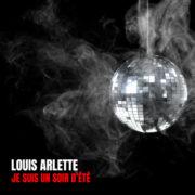 Louis Arlette Je suis un soir d'+®t+®