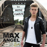 MAX ANGEL LIVE En mode amour