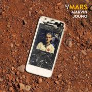 Marvin Jouno Sur Mars