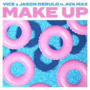 Vice & Jason Derulo Make Up feat. Ava Max