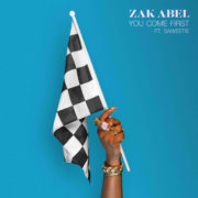 Zak Abel You Come First feat. Saweetie