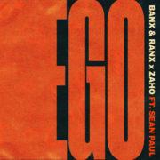 Banx & Ranx X Zaho Ego feat. Sean Paul