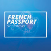 FRENCH PASSPORT Not forever