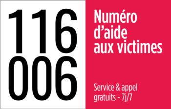 116006 Tél. d'urgence d'aide aux victimes