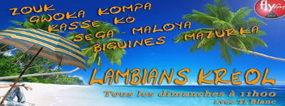 LAMBIANS KREOL DU 06/01/2019 DESTINATION LA REUNION