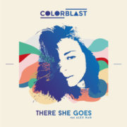 Colorblast There She Goes Ft. Alex Ran