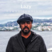 Hawksley Workman Lazy