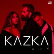 KAZKA Cry (Plakala)