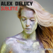 Alex Delucy - Sublime