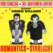 Bob Sinclar VS The Supermen Lovers Romantico Starlight