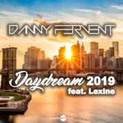 DANNY FERVENT feat. LEXINE Daydream 2019