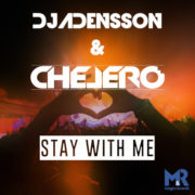 DJADENSSON & CHELERO Stay With Me
