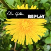 Elsa Gilles Replay