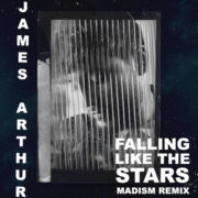 James Arthur Falling like the Stars (Madism Remix)