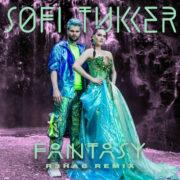 Sofi Tukker Sofi Tukker - Fantasy (R3hab Remix)