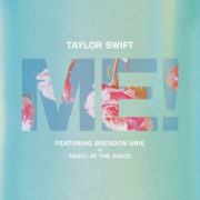 Taylor Swift ME ! (feat. Brendon Urie of Panic! At The Disco)