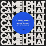 Camelphat & Jake Bugg Be someone
