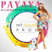 Dj GRACE YANA BAY Dj GRACE feat Yana Bay