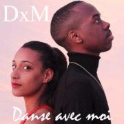 DxM Danse Avec Moi
